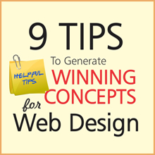 9 Tips to Generate Winning Web Design Concepts